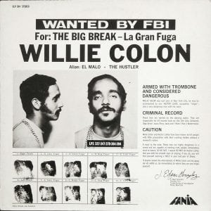 "Willie Colon ""El Malo De La Salsa"""